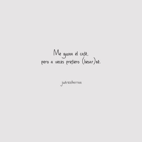Siempre voy a preferir (besar)té. . . . #poesia #poesía #micropoesia #microcuento #frasesdiarias #frasesenespañol #instapoesia…