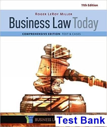 Test Bank For Business Law Today Comprehensive 11th Edition By Miller Ibsn 9781305575011