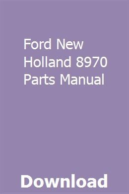 Ford New Holland 8970 Parts Manual With Images Ford News New