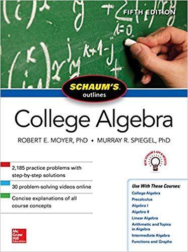 Schaum's Outline of College Algebra 5th Edition Pdf Free