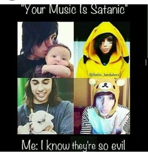 Black Veil Brides, Pierce The Veil, Bring Me The Horizon and Sleeping With Sirens isn't  satanic. They are inspiring.