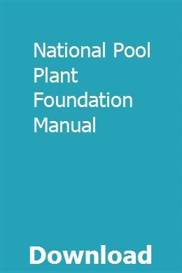 National Pool Plant Foundation Manual Pool Plants Plant Training Wastewater Treatment Plant