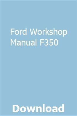 Ford Workshop Manual F350 Owners Manuals Ford Probe Gt Repair