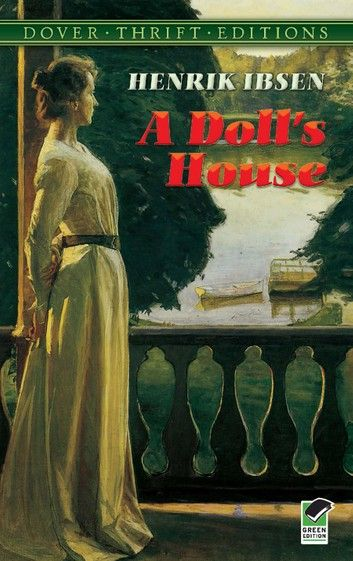 A Doll S House Ebook By Henrik Ibsen Doll House Dover
