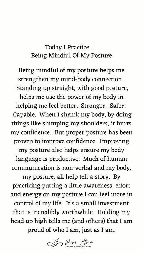 "Have you found that #affirmations don't really work for you? I had the same challenge. Try this #lifestrategy instead; it's called ""I Practice"". Practicing something helps you build #strength and #resilience and long-lasting #mindhabits. This week's life strategy is ""Being Mindful Of My Posture"". Practice this for a week and let me know how it goes for you. #affirmations #growthmindset #sundayspirituality #lifestrategies #resilience #attachmentparenting #positivepsychology #intuitivelifecoach"
