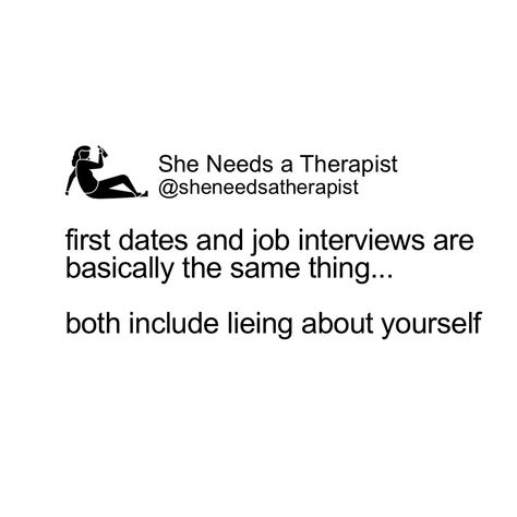 lets start bringing resumes to first dates 🤷  #millenial #millenialproblems #millenialsbelike #tinder #lol #psychogirlfriend #firstdates #firstworldproblems #girlsbelike #relatable #funny #funnymemes #humor #comedy #relationshipsbelike #memes #meme #memesdaily #memesofig #originalmemes #memestagram #memeaccount #dankmemes #canyourelate #lmao #jokes #haha #followformore #follow #like #instalike #sheneedsatherapist
