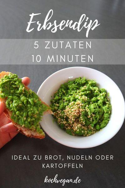 Erbsendip 10 Minuten 5 Zutaten In 2020 Gunstige Vegane Rezepte Vegane Snacks Vegane Rezepte
