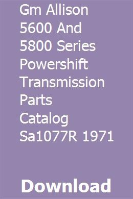 Gm Allison 5600 And 5800 Series Powershift Transmission Parts