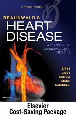 Pdf Download Braunwald S Heart Disease A Textbook Of