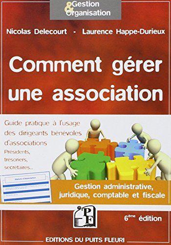 Ebookmarker Jullyeyana Download Gratuit Pdf Comment Gerer Une Associ Gestion Livre Numerique Livre Electronique