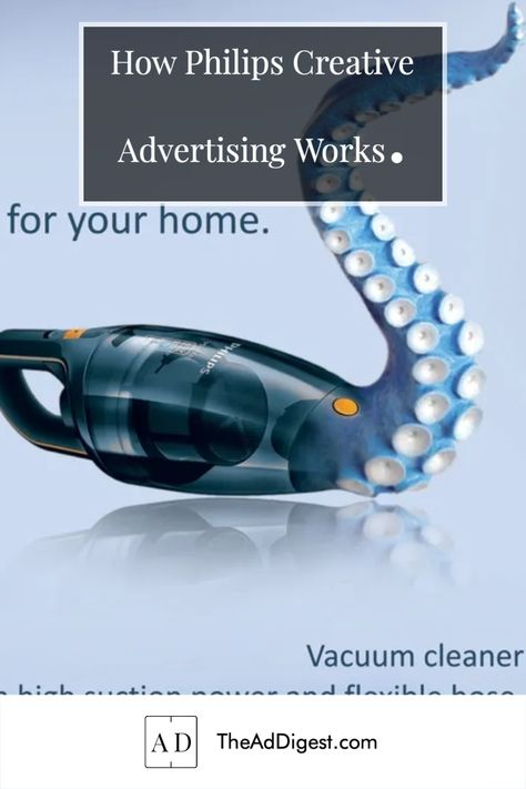 How Philips Creative Advertising Works.