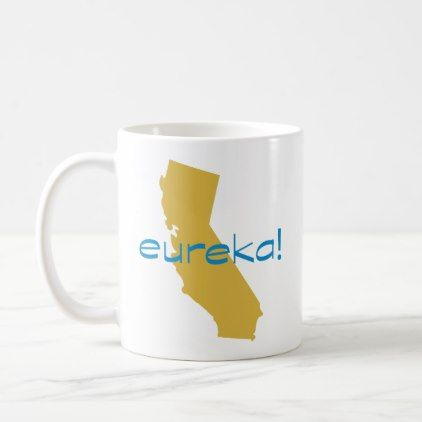 California State Eureka Coffee Mug Office Gifts Giftideas Business Mugs Custom Mugs Coffee Mugs