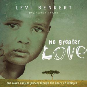 No Greater Love   [Levi Benkert, Candy Chand]
