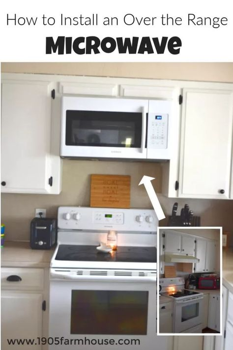 How To Install An Over The Range Microwave Diy Kitchen Projects