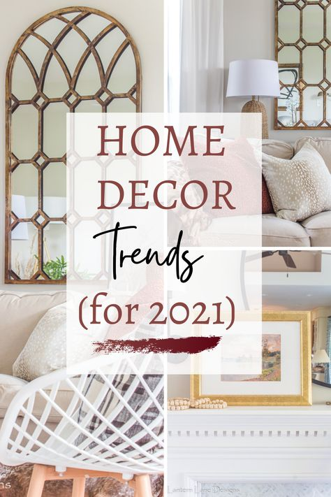 11 home decor trends for 2021
