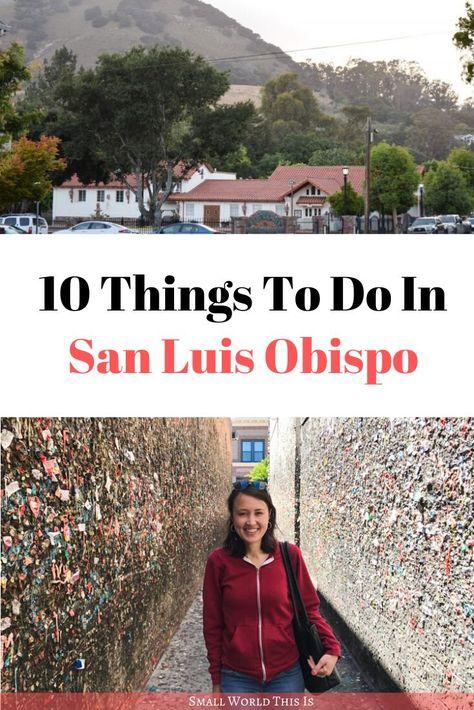 10 Things To Do In San Luis Obispo