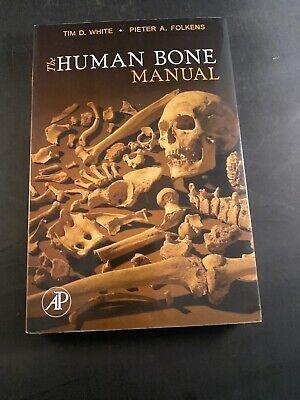 The Human Bone Manual By Pieter A Folkens And Tim D White 2005 Perfect Ebay Human Bones Ebay Bones