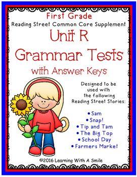 Reading Street GRADE 1 Supplement - Grammar Tests UNIT R   Literacy