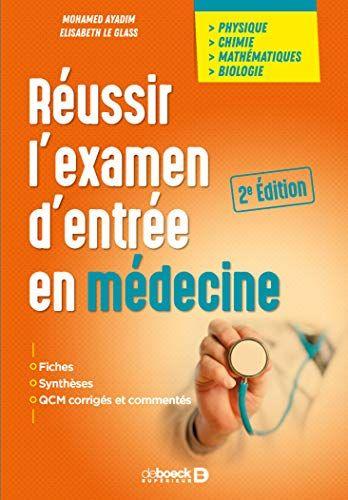 Reussir L Examen D Entree En Medecine Telechargement Livre
