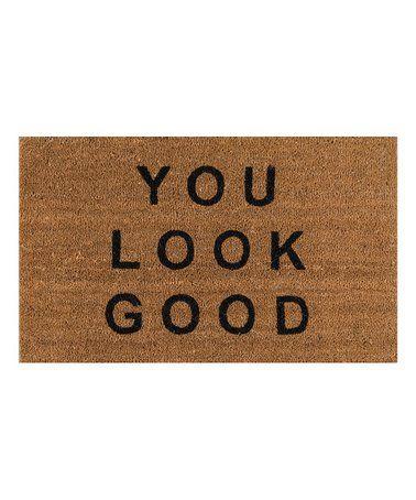 Look At This Zulilyfind Beige You Look Good Doormat Zulilyfinds Cool Doormats Door Mat Outdoor Door Mat