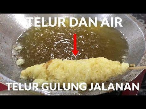 Resep Rahasia Telur Gulung Jalanan Anti Gagal 293 Youtube Telur Gulung Makanan Resep