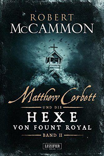 Matthew Corbett Und Die Hexe Von Fount Royal Band 2