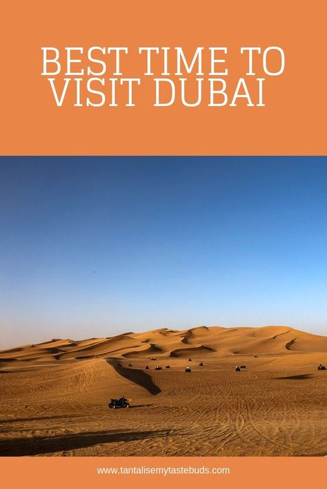 Best Time to visit Dubai (a resident's guide)