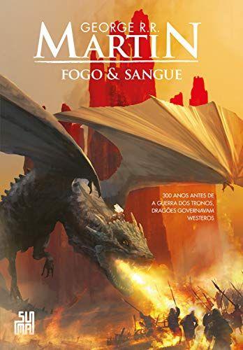 Fogo Sangue Volume 1 Por George R R Martin Https Www