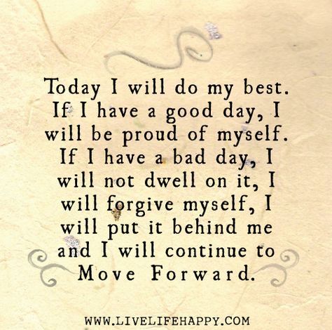 Today I Will Do My Best - Live Life Quotes, Love Life Quotes, Live Life Happy