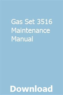 Gas Set 3516 Maintenance Manual Repair Manuals Owners Manuals Citroen Relay