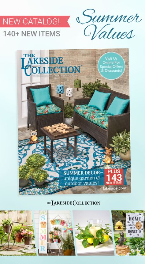 Step into our newest catalog for bountiful summer values! Get inspired by colorful additions in outdoor decor. Think about upcoming events like graduations and barbecues. Prepare your wardrobe for warmer weather. There are ALWAYS reasons to shop at Lakeside, because the best things in life don't have to cost a fortune!