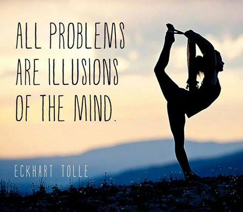 All problems are illusions of the mind! ❣