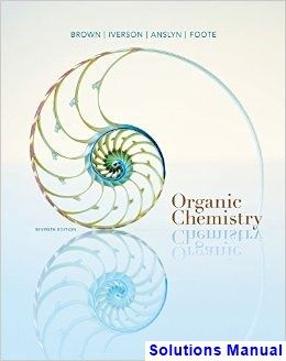 Organic Chemistry 7th Edition Brown Solutions Manual Organic
