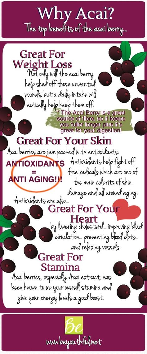 Acai Benefits: Acai is a fruit that is only grown in South America. It has 500% more antioxidants than blueberries, which is why it also gives you radiant skin. It contains omegas, vitamin C, vitamin E, potassium, calcium and fiber! Make an Acai bowl or add it to your smoothies.