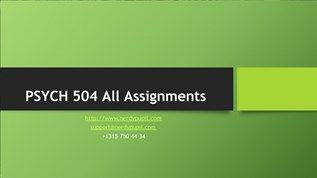 PSYCH 504 All Assignments