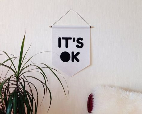 It S Ok Canvas Banner 14 X 11 In Wall Art Hanging Pennant Its Ok