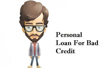 Loans For Bad Credit Loans For Bad Credit Personal Loans Bad Credit