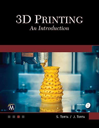 Download Pdf 3d Printing An Introduction Free Epub Mobi Ebooks 3d Printing Prints Teaching Graphic Design