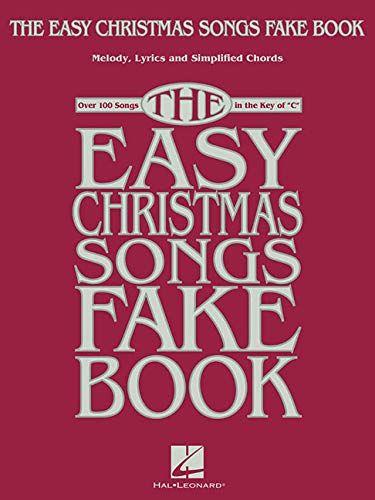 Download Pdf The Easy Christmas Songs Fake Book 100 Songs In The Key Of C Free Epub Mobi Ebooks 100 Songs Songs Disney Songs