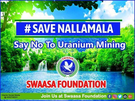 Save nallamala say no to uranium mining swaasa foundation  save environment  chitoor forest kalyani