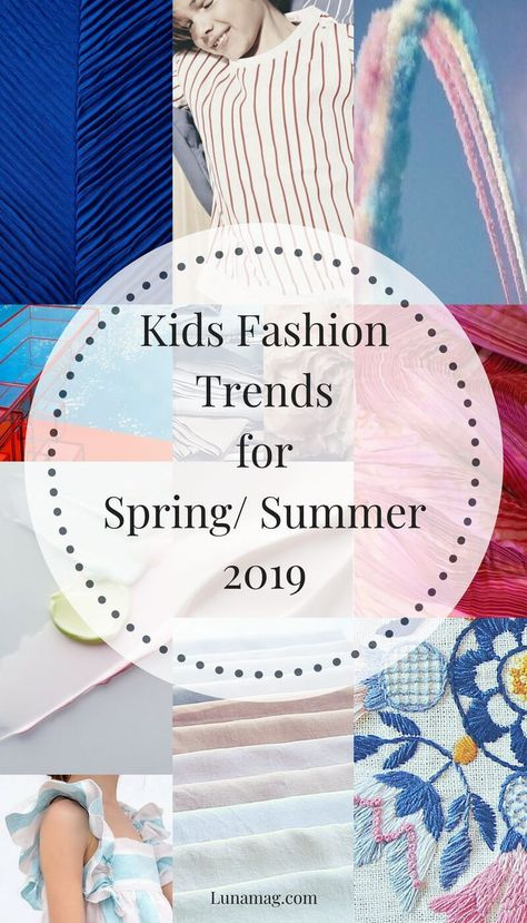 Kids Fashion Trends for Spring/ Summer 2019