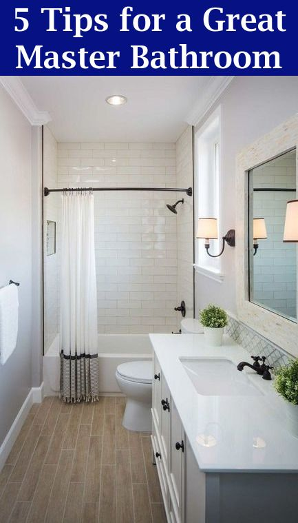 Master Bathroom Ideas Five Tips For A Great