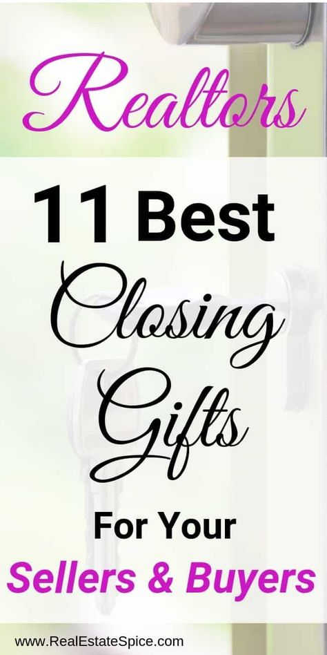 11 Best Real Estate Closing Gifts For 2019