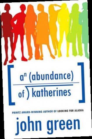 Ebook Pdf Epub Download An Abundance Of Katherines By John Green