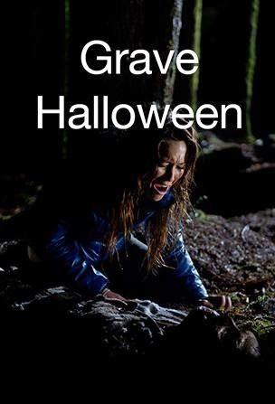 Grave Halloween | Syfy Original Movies | Pinterest | Movie