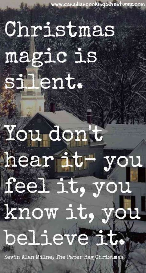 """""""Christmasmagic is silent. You don't hear it- you feel it, you know it, you believe it.""""— Kevin Alan Milne#christmas #christmasquotes #quotes #holidayquotes #holidays #holidayseason Follow us on Pinterest: www.pinterest.com/yourtango"""