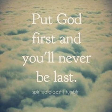 Put God First #quote #positive #bible #quotes #love #god