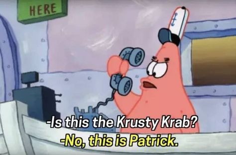 "27 Jokes From ""Spongebob Squarepants� That Will Honestly Never Not Be Funny"
