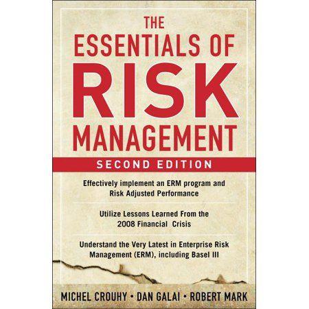 The Essentials Of Risk Management Second Edition Edition 2 Hardcover Walmart Com Risk Management Management Books Management