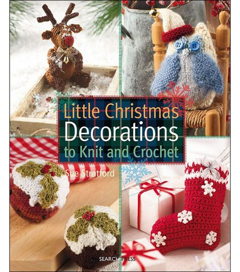 Search Press Books Books-Little Christmas Decorations. Create mini Christmas stockings, holly leaves, reindeer, snowmen, snowflakes, a Christmas fridge magnet, a star, a candy cane, an angel and much